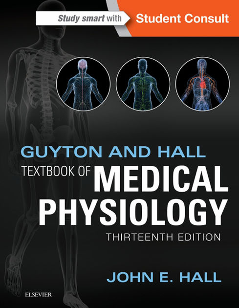 Guyton Hall Textbook of Physiology