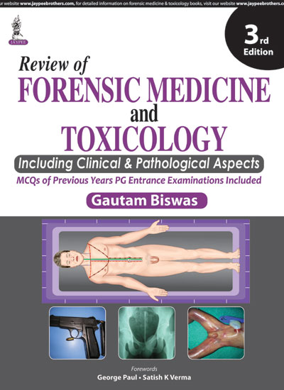 Review of Forensic Medicine and Toxicology