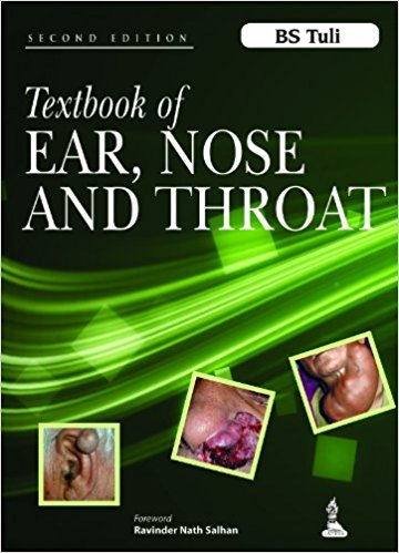 Textbook of EAR, NOSE AND THROAT BS Tuli 2nd Edition