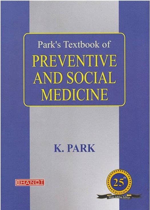 Park's Textbook of preventive and social medicine 25th edition